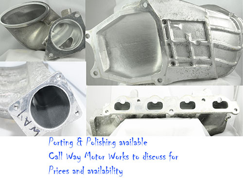 Ported and Polished Intake Manifolds - Way Motor Works